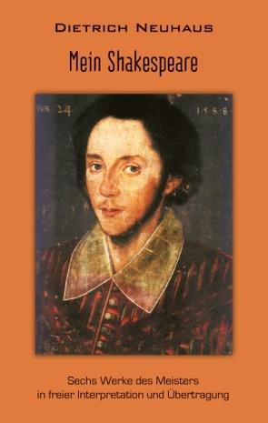 Mein Shakespeare von Neuhaus,  Dietrich
