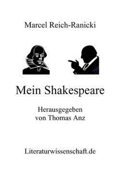 Mein Shakespeare von Reich-Ranicki,  Marcel, Thomas,  Anz