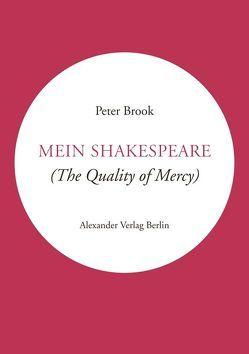 Mein Shakespeare von Brook,  Peter, Fuhrmann