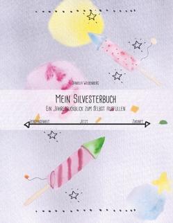 Mein Silvesterbuch von Wildenberg,  Daniela