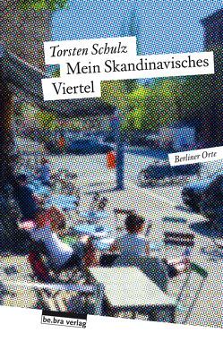 Mein Skandinavisches Viertel von Schulz,  Torsten