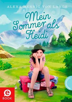 Mein Sommer als Heidi von Hennig von Lange,  Alexa