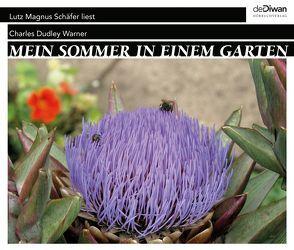 Mein Sommer in einem Garten von Allgeier,  Herbert, Eisel,  Benjamin, Schäfer,  Lutz Magnus, Scharnagel,  Stephan, Walz,  Tina, Warner,  Charles Dudley