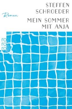 Mein Sommer mit Anja von Schroeder,  Steffen