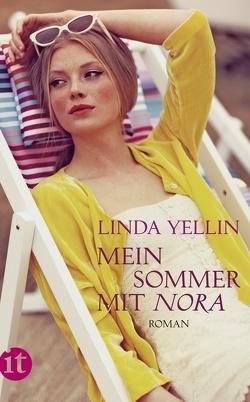 Mein Sommer mit Nora von Rawlinson,  Regina, Yellin,  Linda