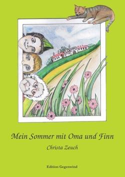 Mein Sommer mit Oma und Finn von Zeuch,  Christa