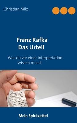 Mein Spickzettel Franz Kafka Das Urteil von Milz,  Christian