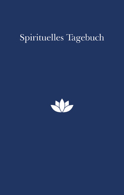 Mein spirituelles Tagebuch von Swami Prakashananda Saraswati