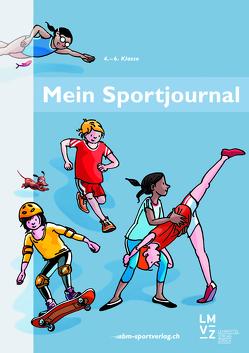 Mein Sportjournal 4. bis 6. Klasse von Baumberger,  Jürg, Mueller,  Urs