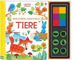 Mein Stempel-Kreativbuch: Tiere von Watt,  Fiona, Whatmore,  Candice
