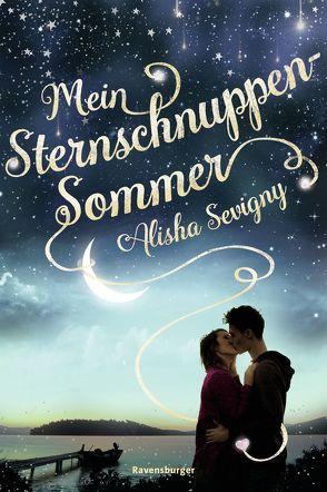 Mein Sternschnuppensommer von Illinger,  Maren, Sevigny,  Alisha