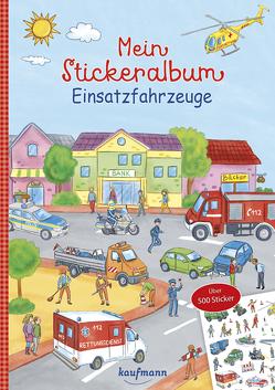 Mein Stickeralbum Einsatzfahrzeuge von Klaßen,  Stefanie, Lamping,  Laura