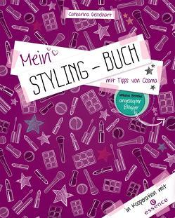 Mein Styling-Buch von Geiselhart,  Catharina