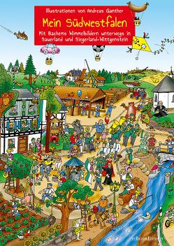 Mein Südwestfalen – Unterwegs in Sauerland und Siegerland-Wittgenstein von Ganther,  Andreas, Südwestfalen Agentur GmbH