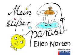 Mein süßer Parasit von Ellen,  Norten