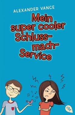Mein super cooler Schluss-mach-Service von Spangler,  Bettina, Vance,  Alexander