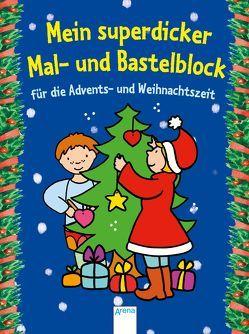Mein superdicker Mal- und Bastelblock für die Advents-und Weihnachtszeit von Beurenmeister,  Corina