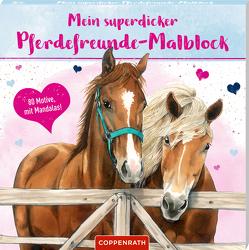 Mein superdicker Pferdefreunde-Malblock von Roß,  Philipp, Roß,  Thea