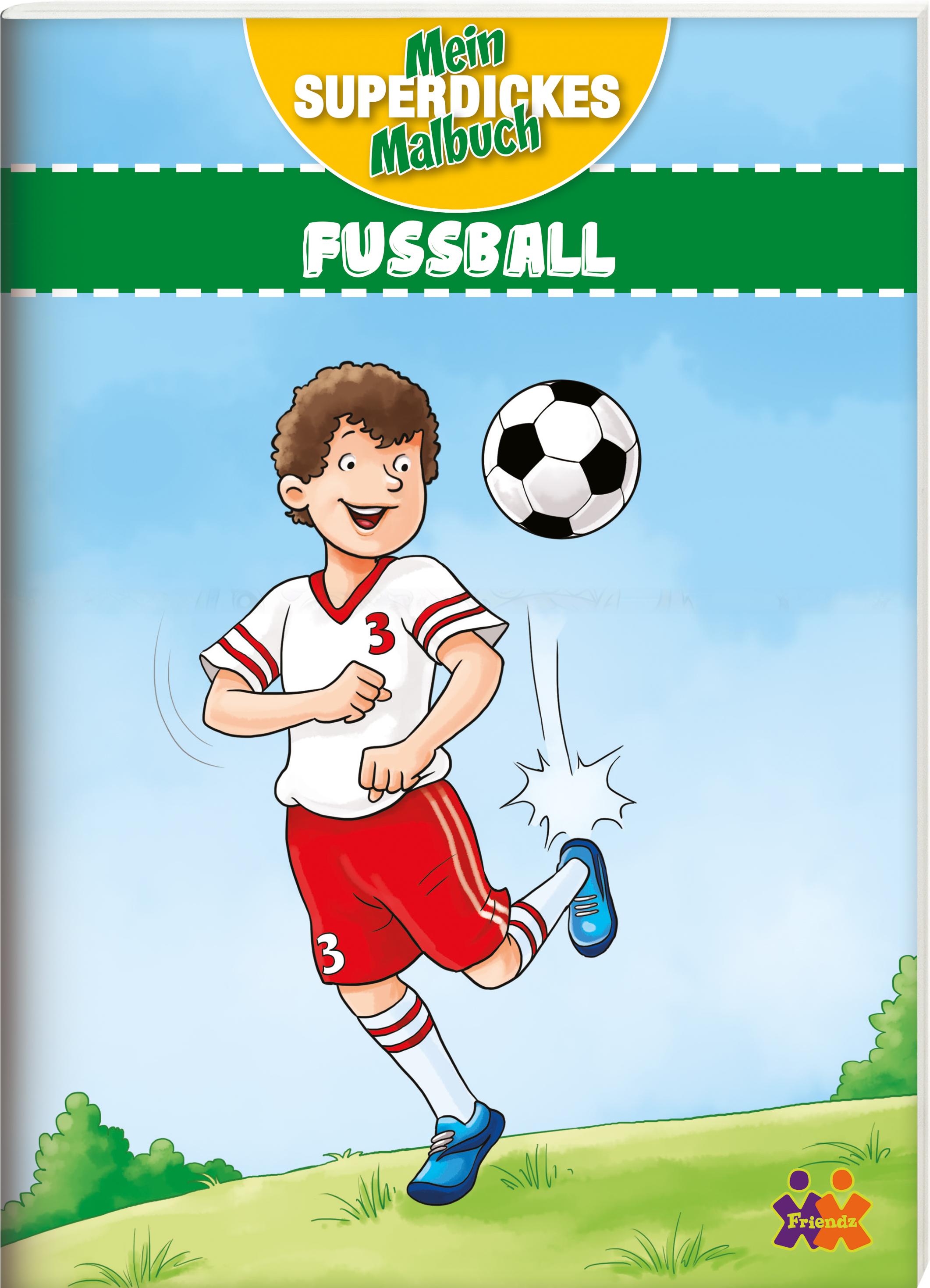 Mein superdickes Malbuch. Fußball von :