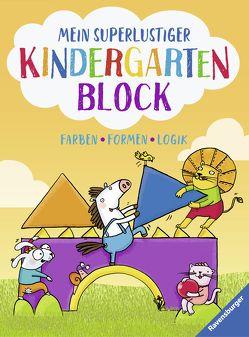 Mein superlustiger Kindergarten-Block von Kessner,  Lydia, Lohr,  Anja, Lohr,  Stefan, Pätz,  Christine, Zimmermann,  Britta