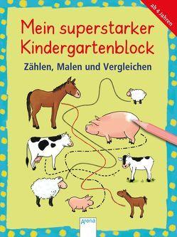Mein superstarker Kindergartenblock. Zählen, Malen und Vergleichen von Barnhusen,  Friederike, Bohnstedt,  Antje, Reese,  Viola, Seidel,  Stefan, Thabet,  Edith