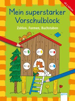 Mein superstarker Vorschulblock. Zahlen, Formen, Buchstaben von Jauß,  Inge, Penner,  Angelika