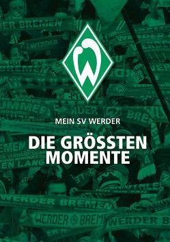 Mein SV Werder von Kühne-Hellmessen,  Ulrich