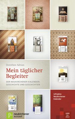 Mein täglicher Begleiter von Adrian,  Dorothee, Fricke-Hein,  Hans-Wilhelm, Marschner,  Ralf