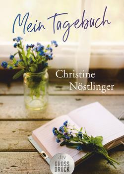 Mein Tagebuch von Nöstlinger ,  Christine