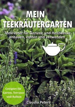 Mein Teekräutergarten von Peters,  Claudia