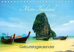 Mein Thailand – Geburtstagskalender (Tischkalender 2019 DIN A5 quer) von Wittstock,  Ralf