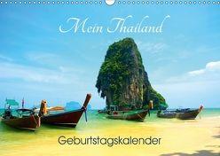 Mein Thailand – Geburtstagskalender (Wandkalender 2018 DIN A3 quer) von Wittstock,  Ralf