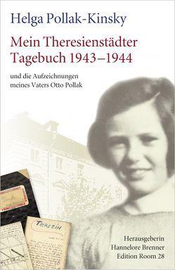 Mein Theresienstädter Tagebuch 1943-1944 von Pollak-Kinsky,  Helga