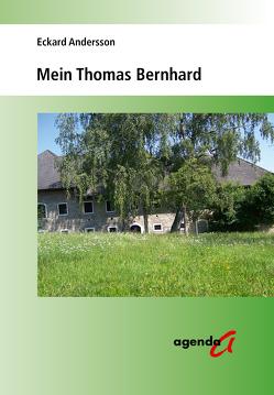 Mein Thomas Bernhard von Andersson,  Eckard