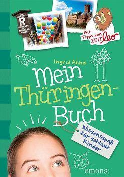 Mein Thüringen-Buch von Annel,  Ingrid, Bernhardi,  Anne