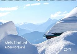 Mein Tirol und Alpenvorland (Wandkalender 2019 DIN A2 quer) von Saf Photography,  Petra