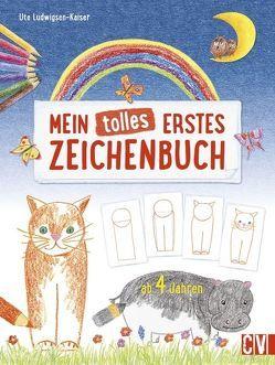 Mein tolles erstes Zeichenbuch von Ludwigsen-Kaiser,  Ute