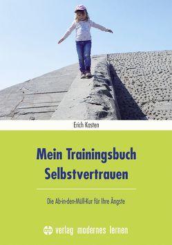 Mein Trainingsbuch Selbstvertrauen von Kasten,  Erich