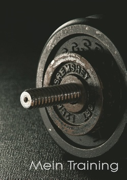 Mein Trainingstagebuch für Krafttraining und Fitness | Ringbuch – DIN A5 | Notiere deine körperlichen und kräftemäßigen Fortschritte | Ausreichend Platz für Trainingspläne von Schwenecke,  Dirk