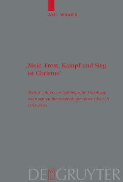 """""""Mein Trost, Kampf und Sieg ist Christus"""" von Wiemer,  Axel"""