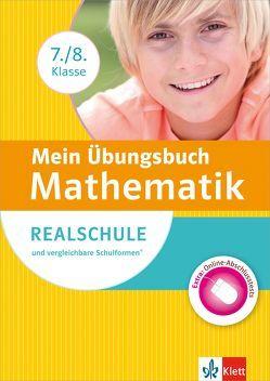 Mein Übungsbuch Mathematik 7./8. Klasse