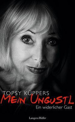 Mein Ungustl – ein widerlicher Gast von Küppers,  Topsy