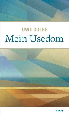 Mein Usedom von Kolbe,  Uwe