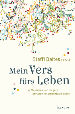 Mein Vers fürs Leben von Baltes,  Steffi