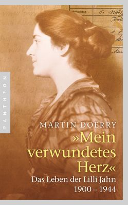 Mein verwundetes Herz von Doerry,  Martin