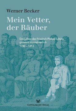 Mein Vetter, der Räuber von Becker,  Werner