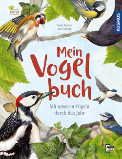 Mein Vogelbuch von Ernsten,  Svenja, Walczyk,  Jana