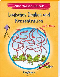 Mein Vorschulblock – Logisches Denken und Konzentration von Bougie,  Nadine, Lückel,  Kristin