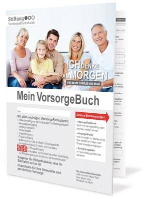 Mein VorsorgeBuch von Meyer-Götz,  Heinrich, Meyer-Götz,  Karin, Mohl,  Christoph von
