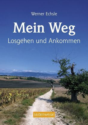 Mein Weg von Echsle,  Werner